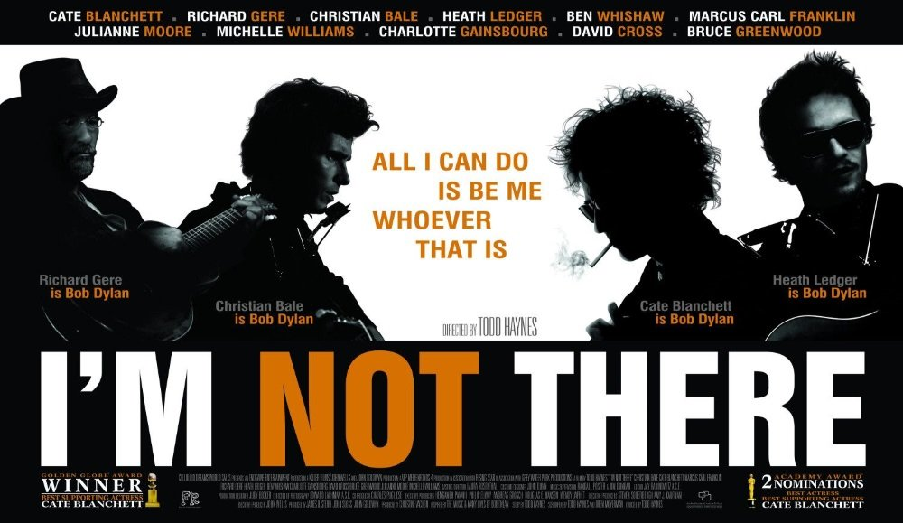 'I'm Not There,' directed by Todd Haynes and starring Christian Bale, Cate Blanchett, Richard Gere, and Heath Ledger.